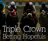 Triple Crown Betting Hopefuls